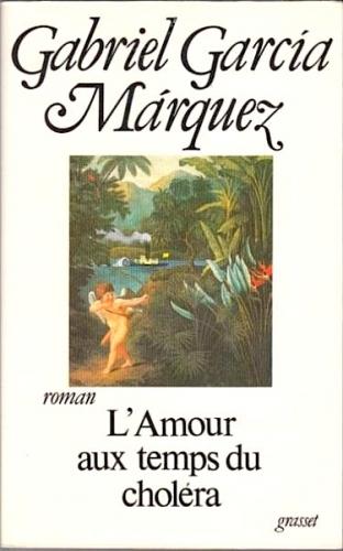 gabriel garcia marquez,l'amour aux temps du choléra,roman,colombie,exotisme,amérique du sud,fantaisie